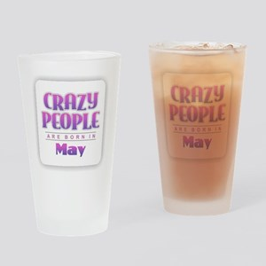 Crazy People - May Drinking Glass