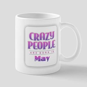 Crazy People - May Mugs