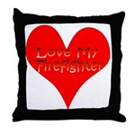 Love My Firefighter Throw Pillow