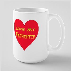 Love My Firefighter Large Mug