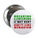 Illegals Breaking & Entering Button