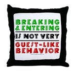 Illegals Breaking & Entering Throw Pillow