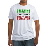 Illegals Breaking & Entering Fitted T-Shirt
