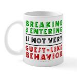 Illegals Breaking & Entering Mug