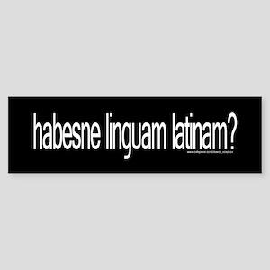 got Latin? Bumper Sticker