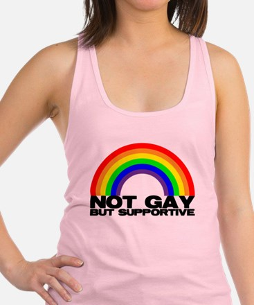 Not Gay But Supportive Tank Top
