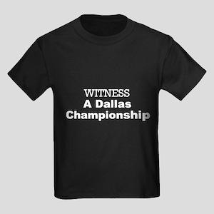 Witness A Dallas Championship Kids Dark T-Shirt