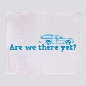 Are we there yet? Throw Blanket