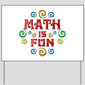Math is Fun Yard Sign