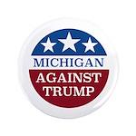 Michigan Against Trump Button
