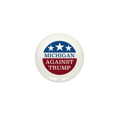 Michigan Against Trump Mini Button