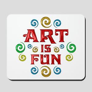 Art is Fun Mousepad