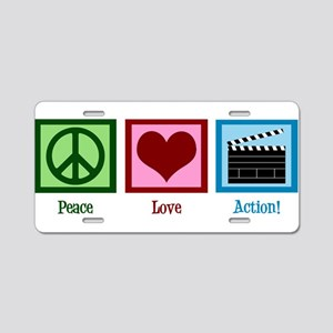 Peace Love Action! Aluminum License Plate