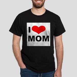 I Love my Mom Black T-Shirt