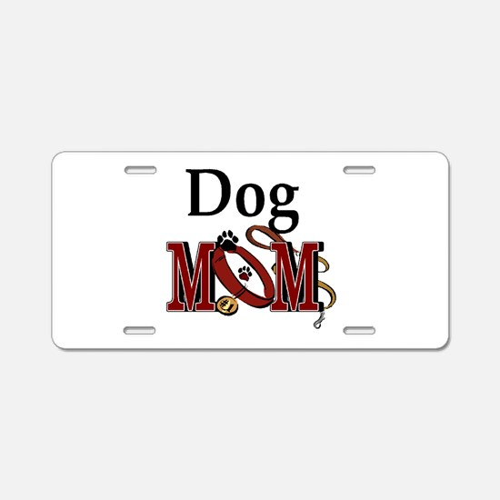Just Call Me Dog Mom Aluminum License Plate