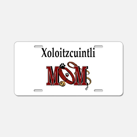 Xoloitzcuintli Mom Aluminum License Plate