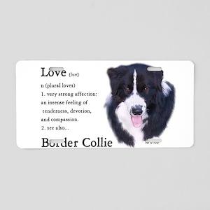 Border Collie Love Is Aluminum License Plate