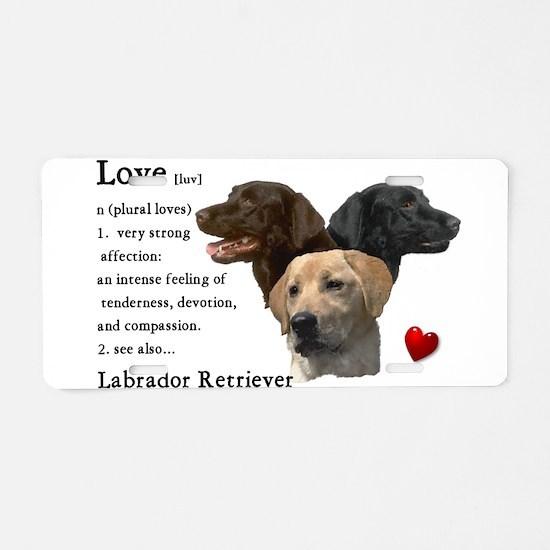 Labrador Retriever Love Aluminum License Plate