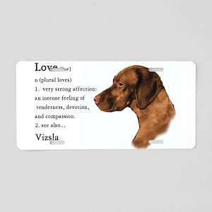 Vizsla Love Is Aluminum License Plate