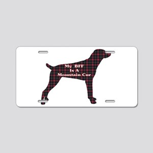 BFF Mountain Cur Aluminum License Plate