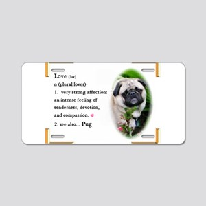 Pug Gifts Aluminum License Plate