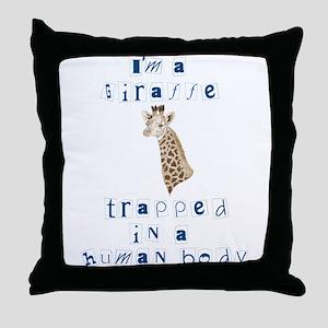 I'm a Giraffe Throw Pillow