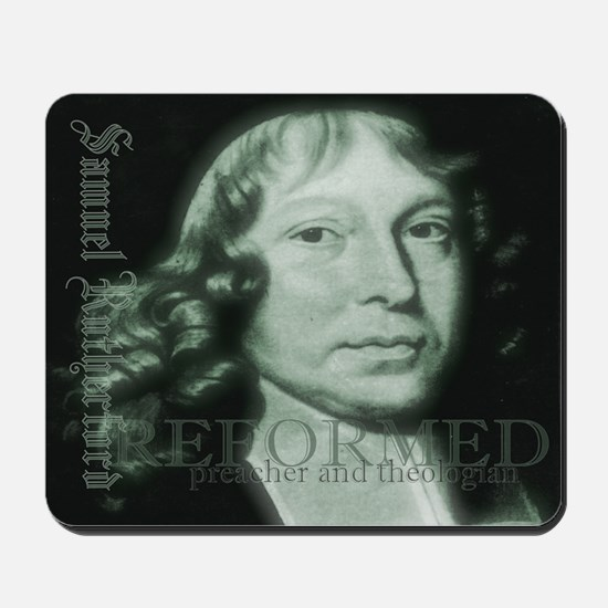 Samuel Rutherford - Mousepad
