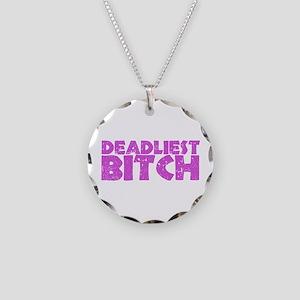 Deadliest Bitch Necklace Circle Charm