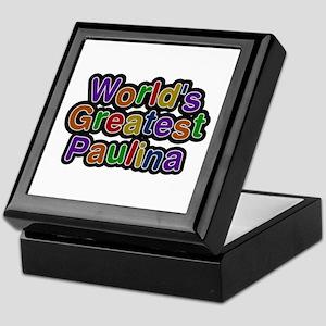 World's Greatest Paulina Keepsake Box