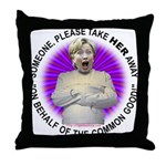 Take Hillary Away Throw Pillow