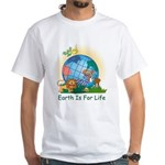 Earth For Life White T-Shirt