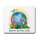 Earth For Life Mousepad