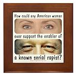 Anti-Hillary Rape Enabler Framed Tile