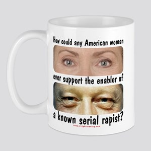 Anti-Hillary Rape Enabler Mug