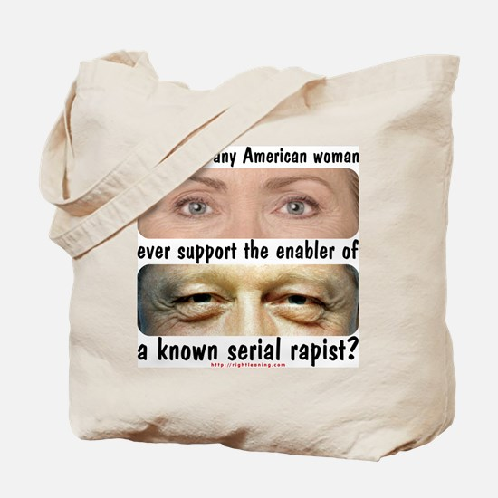 Anti-Hillary Rape Enabler Tote Bag