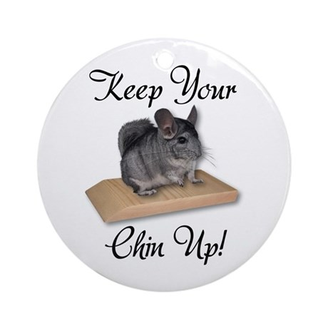 Keep Your Chin Up Ornament (Round)