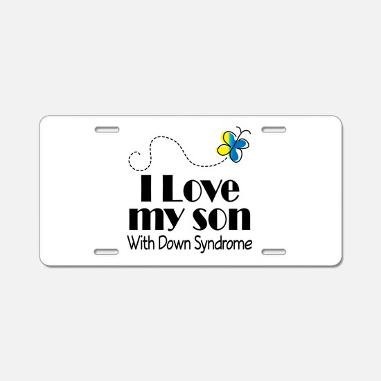 Down Syndrome Son Aluminum License Plate