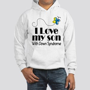 Down Syndrome Son Hooded Sweatshirt