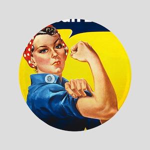 "Rosie The Riveter 3.5"" Button"