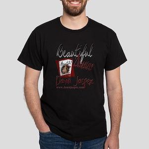 Beautiful Disasters 1 Dark T-Shirt