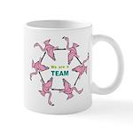 We Are Team Mug