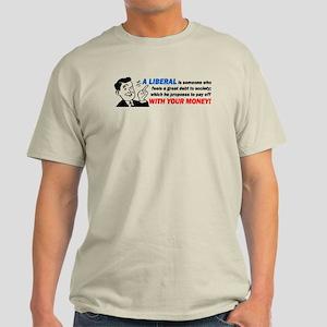 """Liberal: Someone Who..."" Light T-Shirt"