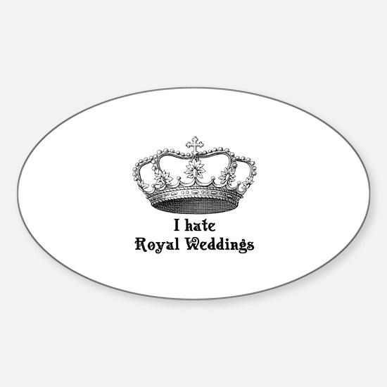 i hate royal weddings (v2, bl Sticker (Oval)