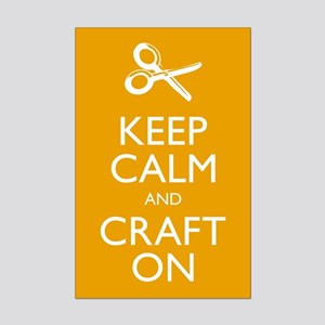 Keep Calm and Craft On - Mini Poster Print
