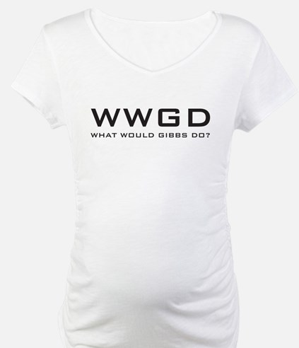 What Would Gibbs Do? Shirt