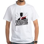 Challenge Accepted White T-Shirt