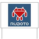 Ruboto Yard Sign