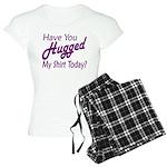 Have You Hugged My Women's Light Pajamas