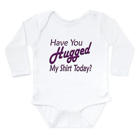 Have You Hugged My Long Sleeve Infant Bodysuit