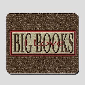 I Love Big Books Mousepad